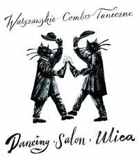 Warszawskie Combo Taneczne - Dancing, salon, ulica (CD) 2016 NEW