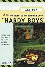 The Secret of the Soldier's Gold (Hardy Boys, No. 182) Dixon, Franklin W. Paper