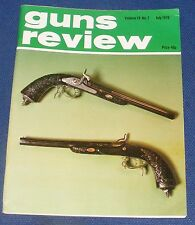 "GUNS REVIEW MAGAZINE JULY 1979 - OWNING AND SHOOTING THE ""BLACK POWDER REPLICA"""