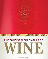 Concise World Atlas of Wine, Robinson, Jancis; Johnson, Hugh New HB Book