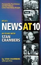 KTLA's News at 10 : 60 Years with Stan Chambers by Stan Chambers SIGNED