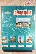 """LES ENCYCLOPEDIES DU LIVRE D'OR """"GEOGRAPHIE"""" (537CB) R. CLOZIER R. BLANCHON 1963"""