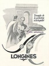 PUBLICITE LONGINES MONTRE ARC DE TRIOMPHE PERFECTION PARIS DE 1952 FRENCH AD PUB
