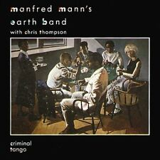 Manfred Mann's Earth Band Criminal tango (1986, & Chris Thompson) [CD]