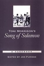 Toni Morrison's Song of Solomon: A Casebook (Casebooks in Criticism) by Jan F...