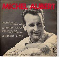 45 T EP  MICHEL AUBERT *LA GRENOUILLE DE NARBONNE*