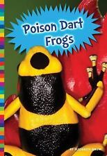 Poisonous Animals: Poison Dart Frogs by Elizabeth Raum (2015, Book, Other)