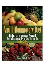 Anti Inflammatory Diet [Second Edition] by Jennifer Sather (2013, Paperback)