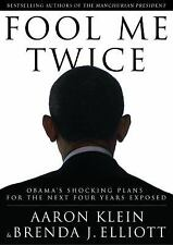 CD Audio Book Fool Me Twice Obama's Shocking Plans for the Next 4yrs Unabridged