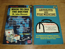 """When to Call the Doctor"""" by Dr. John Vincent & Arthritis and folk medicine.P/B/S"""