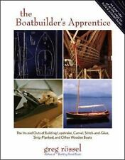 The Boatbuilder's Apprentice : The Ins and Outs of Building Lapstrake,...