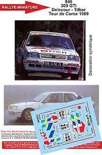 DÉCALS  1/43 réf 846 Peugeot 309 GTI Delecour - Tilber Tour de Corse 1989