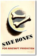Save Bones For Aircraft Production - NEW Vintage Photograph POSTER