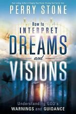 Perry Stone - How To Interpret Dreams And Vi (2011) - New - Trade Paper (Pa