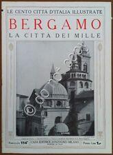 Le cento città d'Italia illustrate - n° 114 - Bergamo - La città dei Mille