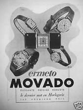 PUBLICITÉ MONTRES ERMETO MOVADO LE DERNIER MOT EN HORLOGERIE