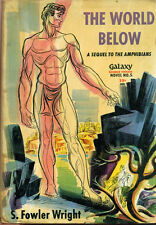 THE WORLD BELOW by S. Fowler Wright (1951) Galaxy Science Fiction Novel #5