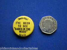 Theatre Royal Norwich ' Babes in the Wood ' Panto Promotional pin badge 1970s