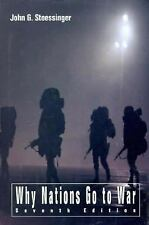Why Nations Go to War by John G. Stoessinger (1997, Hardcover, Revised)