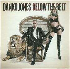 Below the Belt by Danko Jones (Band) (CD, Jun-2011, MRI Associated Labels)