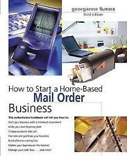 How to Start a Home-Based Mail Order Business, 3rd (Home-Based Business Series)