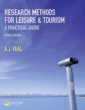 Research Methods for Leisure and Tourism by A. J. Veal (Paperback, 2011)