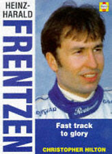Heinz-Harald Frentzen: Back on the Pace (Heroes on Wheels), Hilton, Christopher,