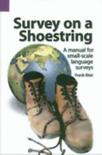 Survey on a Shoestring: A Manual for Small-Scale Language Surveys (SIL-ExLibrary