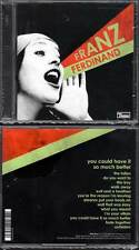 "FRANZ FERDINAND ""You Could Have It So Much Better"" (CD) 2005 NEUF"