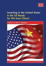 Investing in the United States: Is the US Ready for FDI from China? (Studies in