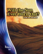 Will the Sun Ever Burn Out? (Star Gazers' Guides) by Solway, Andrew