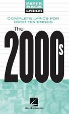 The 2000s Lyrics: Paperback Lyrics-ExLibrary