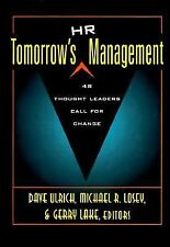 Tomorrow's HR Management: 48 Thought Leaders Call for Change, , Good Book