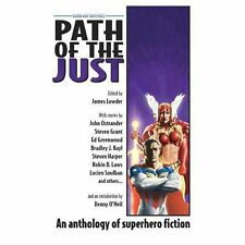 Silver Age Sentinels Path of the Just : Superhero Anthology of Superhero Fi