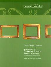 Eli Wilner American European Antique Picture Frame Post Auction Catalog 2002