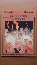 DE COLETUM A CHOLET - E.O. - GERMAIN - BONNEAU -1985-