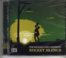 (CR784) The Smoking Rolo Sideshow, Rocket Silence - 2010 sealed CD