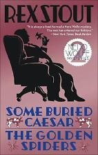 Nero Wolfe: Some Buried Caesar : The Golden Spiders by Rex Stout (2008, Paperbac
