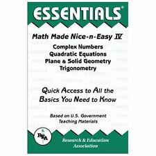 Math Made Nice & Easy #4: Complex Numbers Quadratic Equations, Plane & Solid Geo