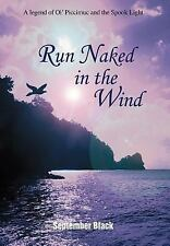 2003-03, Run Naked in the Wind: A Legend of Ol' Piccimuc and the Spook Light, Se