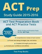 ACT Prep Study Guide 2015-2016: ACT Test Preparation Book and ACT Practice Tests