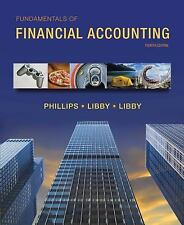 Fundamentals of Financial Accounting by Fred Phillips, Patricia Libby and...