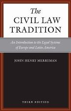 The Civil Law Tradition : An Introduction to the Legal Systems of Europe and...