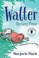 Walter the Lazy Mouse Nancy Pearl's Book Crush Rediscoveries