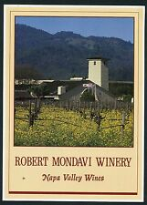 NAPA VALLEY, CALIFORNIA * ROBERT MONDAVI WINERY *