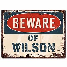 PBFN0394 Beware of WILSON Plate Rustic Sign Home man cave Decor Funny Gift
