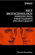 Rice Biotechnology: Improving Yield, Stress Tolerance and Grain Qualit-ExLibrary