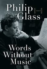 SIGNED Words Without Music by Philip Glass (2015, Hardcover) First Edition