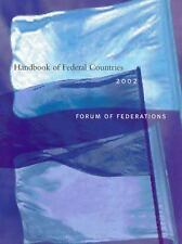 Handbook of Federal Countries, 2002: A Project of the Forum of Federations