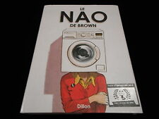 Glyn Dillon : Le Nao de Brown Editions Akiléos DL octobre 2012